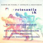 III #retosantia5K