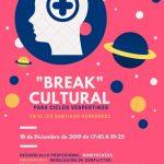 Break Cultural para Ciclos Vespertinos